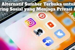 Gambar 5 Alternatif Sumber Terbuka untuk Jejaring Sosial yang Menjaga Privasi Anda