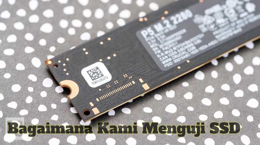 Gambar Bagaimana Kami Menguji SSD