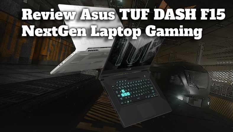 Gambar Review Asus TUF DASH F15