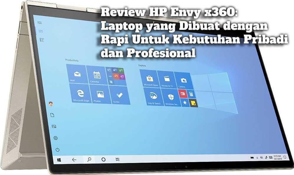 Gambar Review HP Envy x360