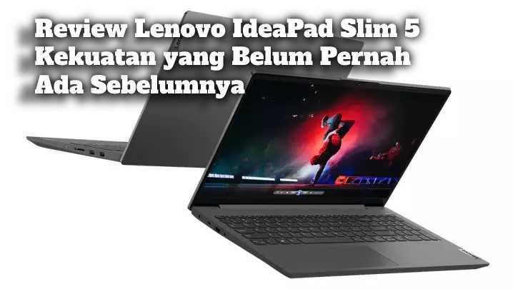 Gambar Review Lenovo IdeaPad Slim 5